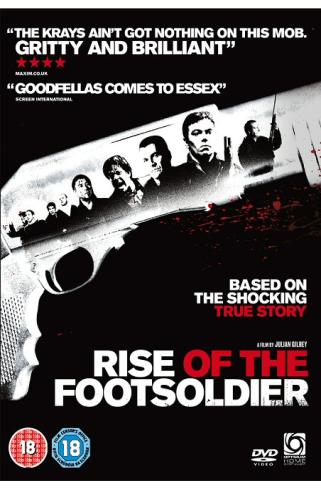 Rise Of The Footsoldiers