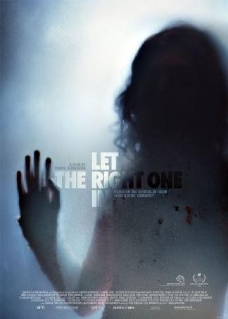 Let The Right One In (Låt den rätte komma in) (2008)
